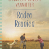 Rodeo Reunion by Shannon Vannatter