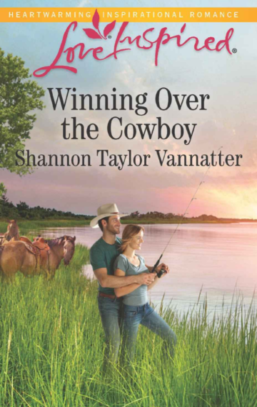Winning Over the Cowboy by Shannon Vannatter