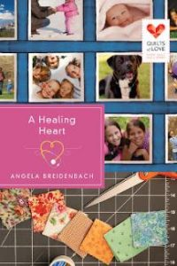 A Healing Heart by Angela Breidenbach