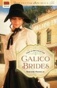 Calico Brides by Darlene Franklin