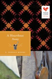 A Heartbeat Away by Sandra D. Moore