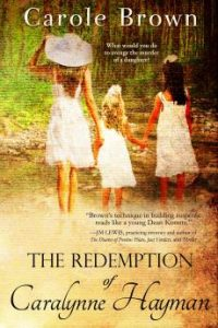 The Redemption of Caralynne HaymanCarole Brown