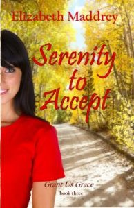 Serenity to Accept by Elizabeth Maddrey
