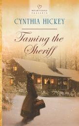 Taming the Sheriff by Cynthia Hickey