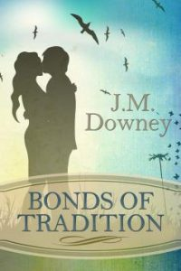Bonds of Tradition by Josie Downey