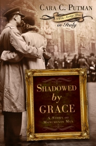 Shadowed by Grace by Cara C. Putman