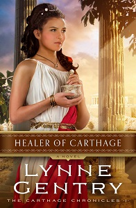 The Healer of Carthage by Lynne Gentry