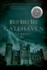 Gatehaven by Molly Noble Bull