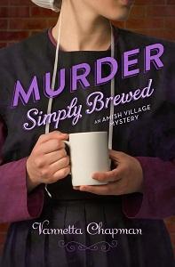 Murder Simply Brewed by Vannetta Chapman