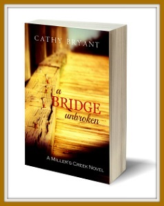 A Bridge Unbroken by Cathy Bryant