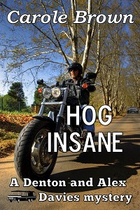 Hog Insane by Carole Brown