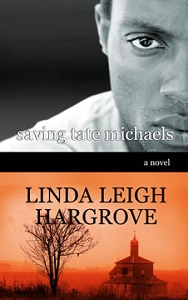 Saving Tate Michaels by Linda Leigh Hargrove