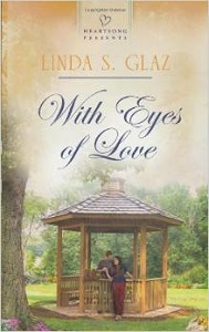 With the Eyes of Love by Linda S. Glaz