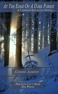 At the Edge of the Dark Forest by Connie Almony