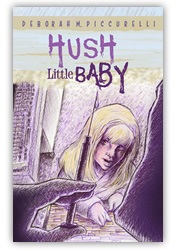 Hush Little Baby by Deborah Piccurelli