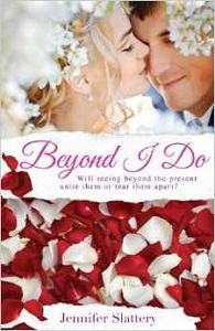 Beyond I Do by Jennifer Slattery