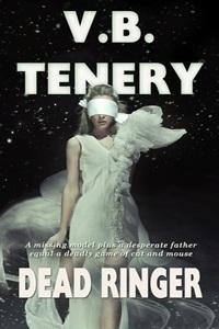 Dead Ringer by V.B. Tenery