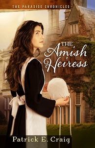 The Amish Heiress by Patrick Craig
