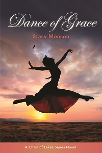 Dance of Grace by Stacy Monson