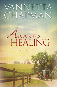 Anna's Healing by Vannetta Chapman