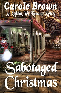 Sabotaged Christmas by Carole Brown