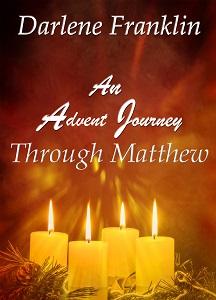 An Advent Journey Through Matthew by Darlene Franklin
