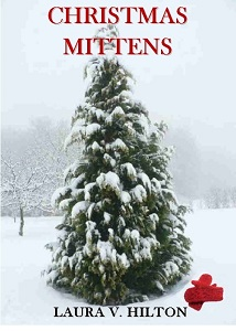 Christmas Mittens by Laura V. Hilton