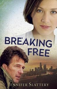 Breaking Free by Jennifer Slattery
