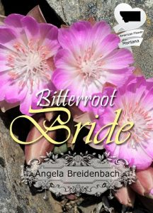 Bitterroot Bride by Angela Breidenbach