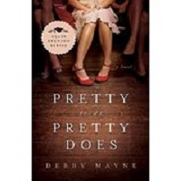 Pretty Is as Pretty Does by Debby Mayne