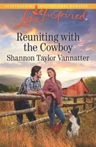 Reuniting with the Cowboy by Shannon Vannatter
