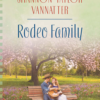 Rodeo Family by Shannon Vannatter